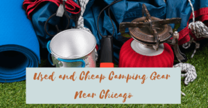 Used Camping Gear Near Chicago