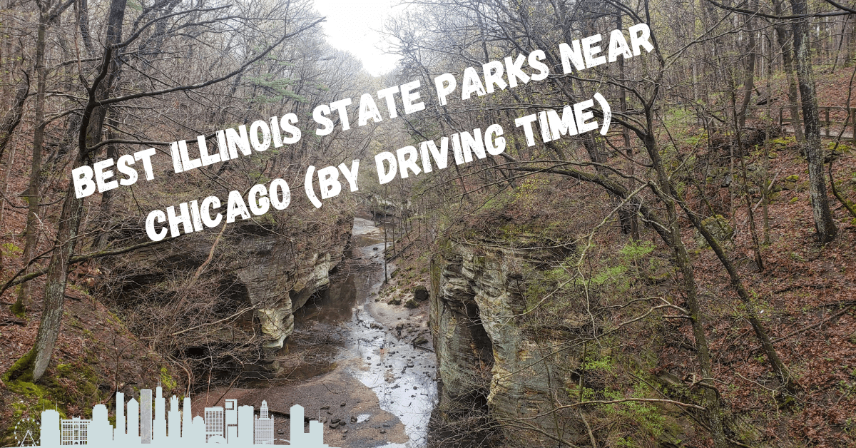 Illinois State Parks Close to Chicago